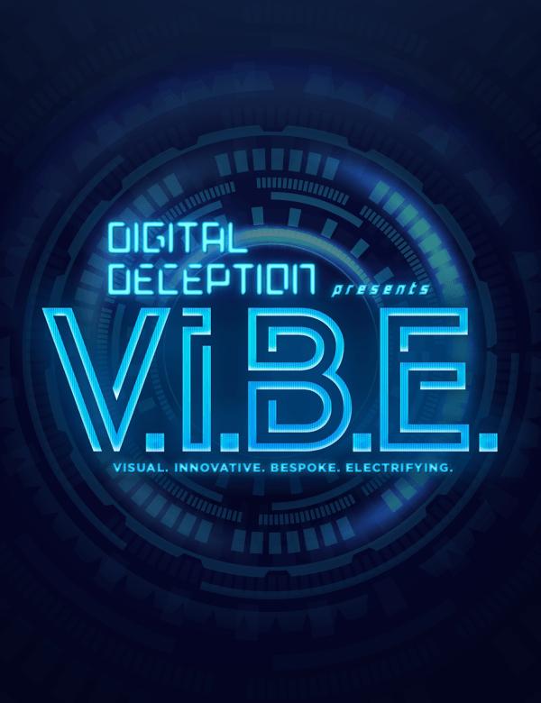 VIBE hologram and LED magic